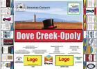 """Luv Dove Creek"" Chamber Update ... Dove Creek - Opoly?"